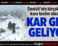 Kar Geri Geliyor!