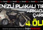 Otomobil Denizli Plakalı Tır'a Arkadan Çarptı:4 Ölü