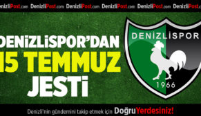 Denizlispor'dan 15 Temmuz'a Özel Fiyat