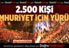 Denizli'de 2 bin 500 kişiyle Cumhuriyet Yürüyüşü