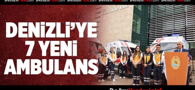 Denizli'de 7 ambulans hizmete girdi