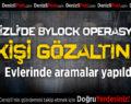 Denizli'de ByLock Operasyonunda 13 Kişi Gözaltına Alındı