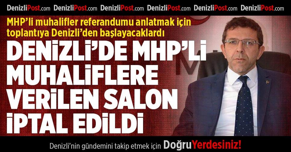 Denizli'de MHP'li muhaliflere verilen salon iptal edildi