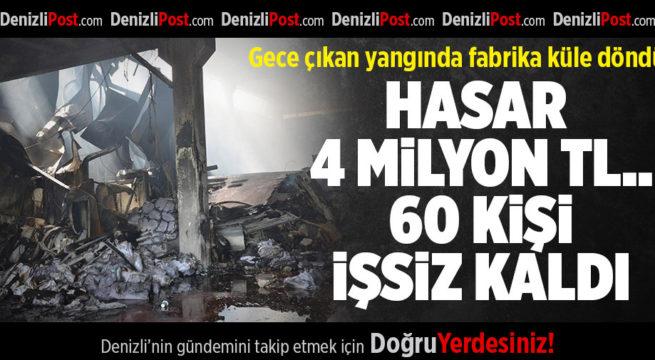 Denizli'de, yangın çıkan fabrikada hasar büyük