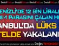 Denizli'de Yardım Parasını Çalan Hırsız İstanbul'da Yakalandı