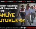 Denizli'deki FETÖ davasında 8 tahliye, 3 tutuklama