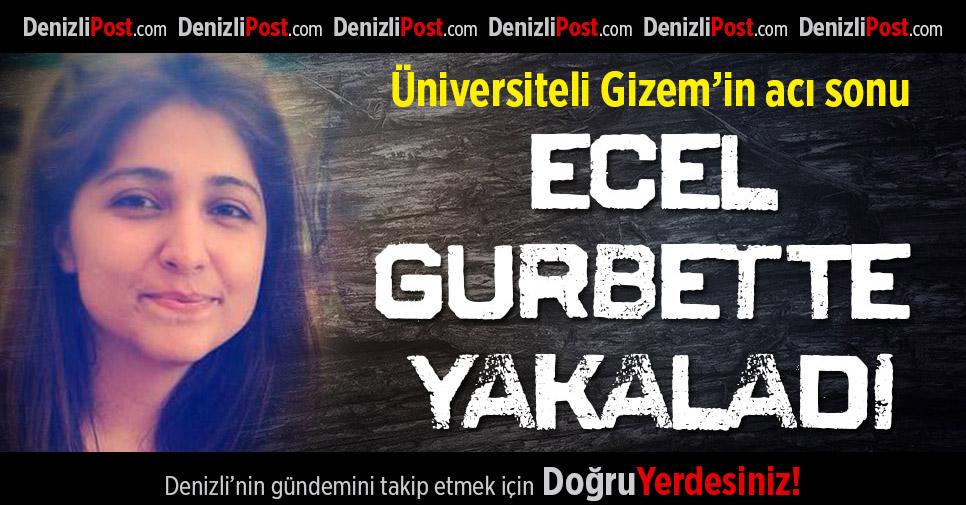 Denizlili Gizem Burdur'daki Kazada Hayatını Kaybetti