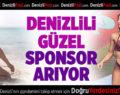 Denizlili Güzel Sponsor Arıyor