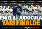 Denizlili Judocular Yarı Finalde