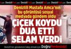 Denizlili Mustafa Amca'nın Bu Görüntüsü İzleyenleri Duygulandırdı