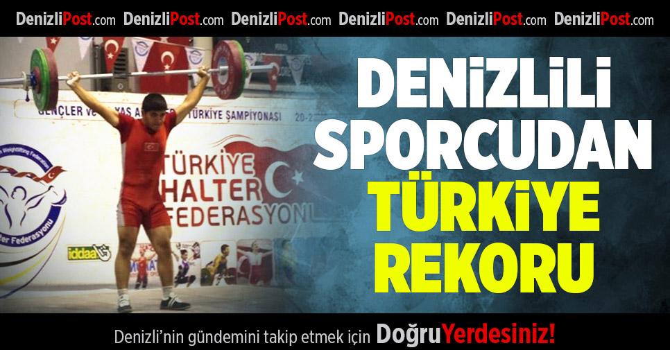 Denizlili Sporcudan Türkiye Rekoru