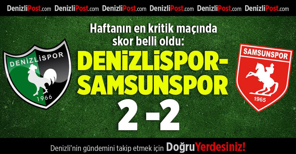 Denizlispor 2 – Samsunspor 2