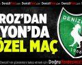 Denizlispor Afyon'da 4 özel maç oynayacak