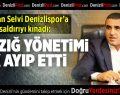 Asbaşkan Selvi Elazığ'daki Saldırıyı Kınadı