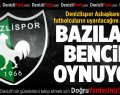 Denizlispor'da Futbolcular Uyarılacak