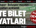 Boluspor Maçının Bilet Fiyatları Açıklandı