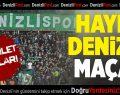 Denizlispor- Sivasspor Maçının Biletleri Satışta!