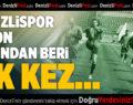 Denizlispor'da Bu Sezon Bir İlk Yaşanıyor