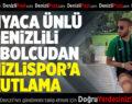 Denizlili Ünlü Futbolcu Denizlispor'un Şampiyonluğunu Kutladı