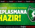 Denizlispor O Deplasmana Hazır!