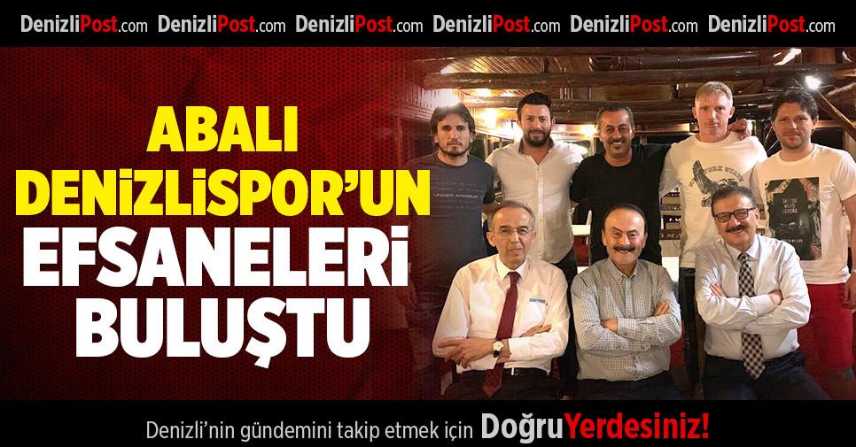 DENİZLİSPOR'UN EFSANELERİ BULUŞTU