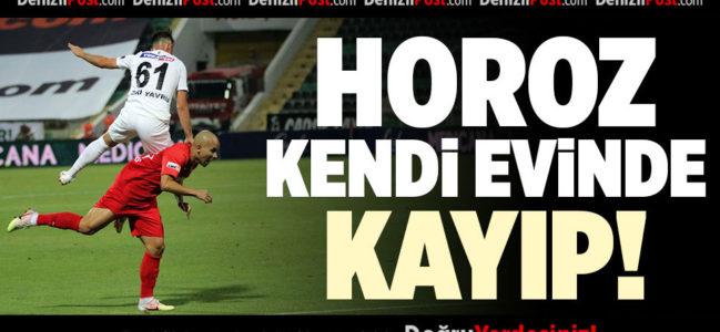 DENİZLİSPOR KENDİ EVİNDE KAYIP!