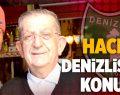Hacı Şerif, Denizlispor'u Konuk Etti