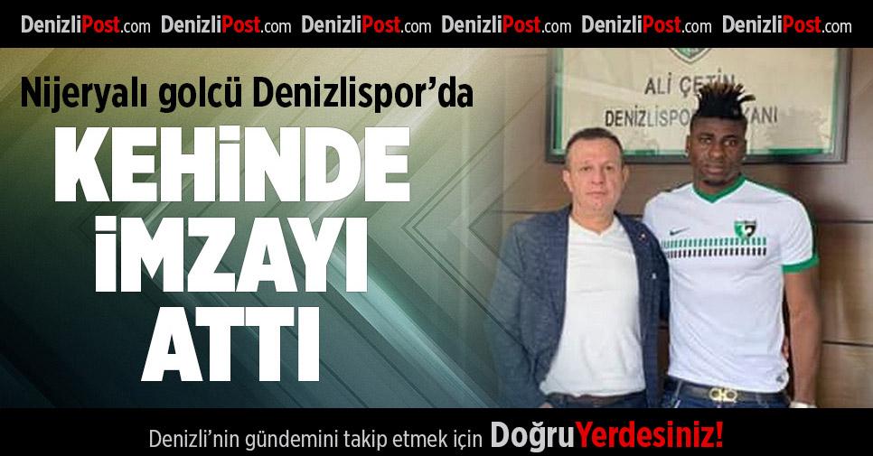 Denizlispor'da Kehinde imzayı attı
