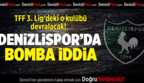 Denizlispor'da bomba iddia
