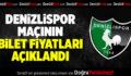 Denizlispor-Gaziantepspor Maçının Bilet Fiyatları Açıklandı