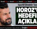 Denizlispor, ligi ilk 6 içinde tamamlamak istiyor