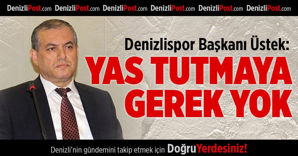 Denizlispor'a Başkan Üstek'ten güvenoyu