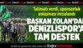 Başkan Zolan'dan Denizlispor'a destek