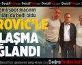 Denizlispor İle Perovic Anlaştı