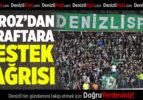 Denizlispor'dan destek çağrısı