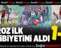 Denizlispor-Gazişehir Gaziantep Futbol Kulübü: 1-0