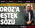 TFF Başkanı Demirören'den Denizlispor'a Destek Sözü