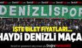 Denizlispor-Manisaspor Maçının Bilet Fiyatları Açıklandı