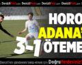 Horoz Adana'da Ötemedi