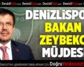 Denizlispor'a Bakan Zeybekci müjdesi