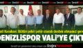 Denizlispor Vali'ye çıktı