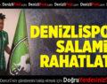 Denizlispor'u Salami rahatlattı
