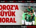 Denizlispor'a büyük moral