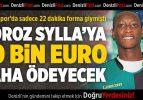 Denizlispor Sylla 30 bin euro daha ödeyecek