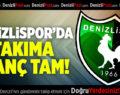 Denizlispor'da takıma inanç tam