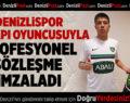 Denizlispor, Altyapı Futbolcusuyla Profesyonel Sözleşme İmzaladı