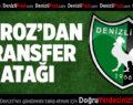 Denizlispor transferde atakta