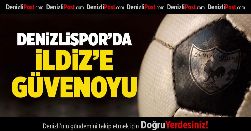 Denizlispor'da İldiz'e Güvenoyu