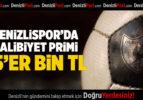 Denizlispor'da Galibiyet Primi 25'er Bin TL