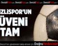 Denizlispor'un güveni tam